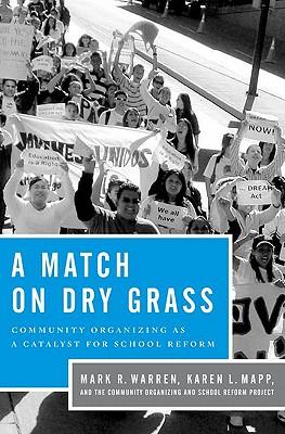 A Match on Dry Grass By Warren, Mark R./ Mapp, Karen L.